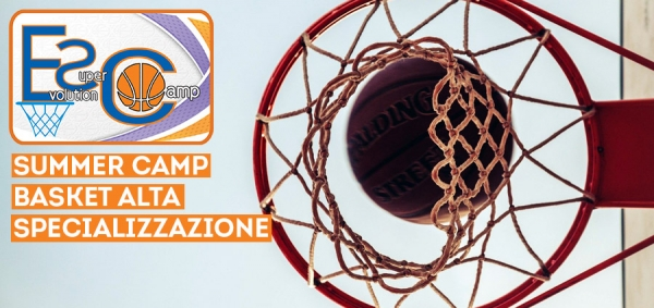 Evolution Super Camp Basket Alta Specializzazione Ligonchio